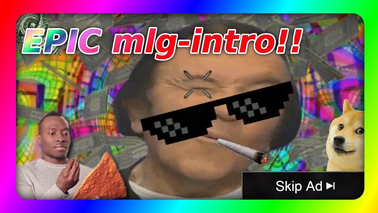 epic MLGintro 60 FPS