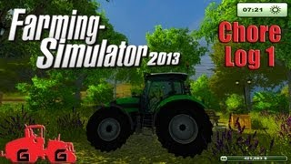 Farming Simulator 2013: Chore Log 1 - A New Begining(Starting a new series in Farming Simulator 2013! Here we are playing the default map Hagenstedt. As you will see I have been moding the map a lot over the ..., 2013-08-25T21:10:06.000Z)