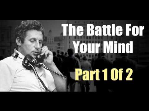 The Battle For Your Mind - Part 1 Of 2 - Audio Lecture With Roy Masters