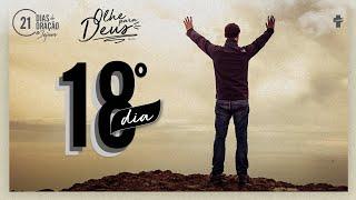 21 Dias de Oração e Jejum - Olhe Para Deus - Dia 18