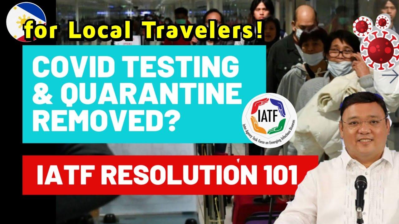 NO MORE COVID TESTING & QUARANTINE for Local Travelers! UNIFORM TRAVEL PROTOCOLS in LGUs