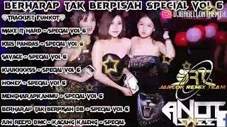 Download Dj berharap tak berpisah special vol 6 remix original 2020 dj babell on the mix