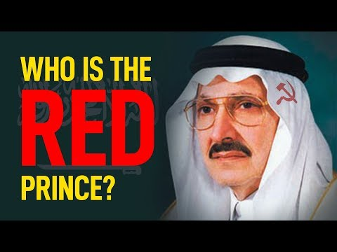 Saudi Arabia's 'Red Prince' & the Subversion of the West