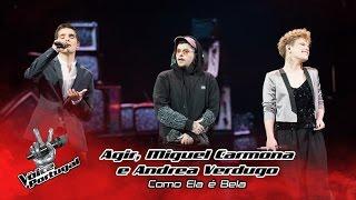 Agir, Andrea Verdugo e Miguel Carmona - Como ela é bela  | Gala | The Voice Portugal