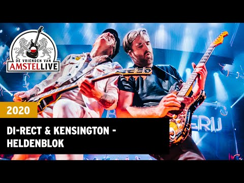 DI-RECT & Kensington - Heldenblok   2020   Vrienden van Amstel LIVE