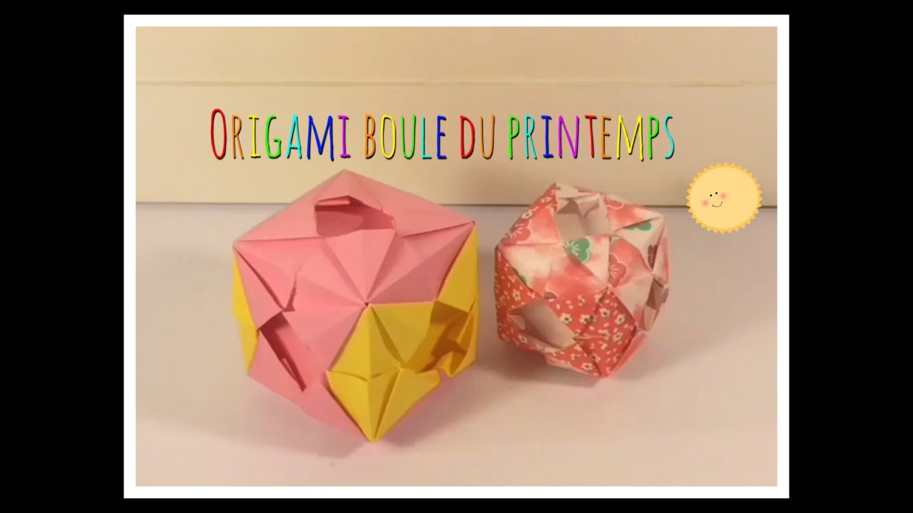 ORIGAMI BOULE DU PRINTEMPS / BALL OF THE SPRING (Mathis ... - photo#49