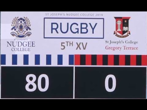 2019 Nudgee College 5th XV V Gregory Terrace 80 NIL Flogging