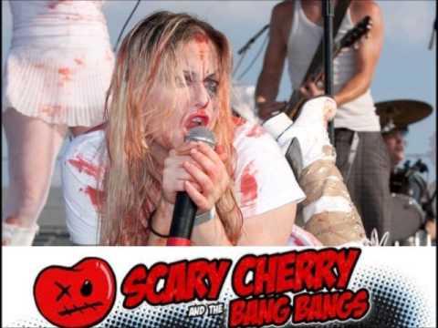 Scary Cherry & The Bang Bangs - Don't Wanna