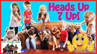 HEADS UP SEVEN UP That YouTub3 Family