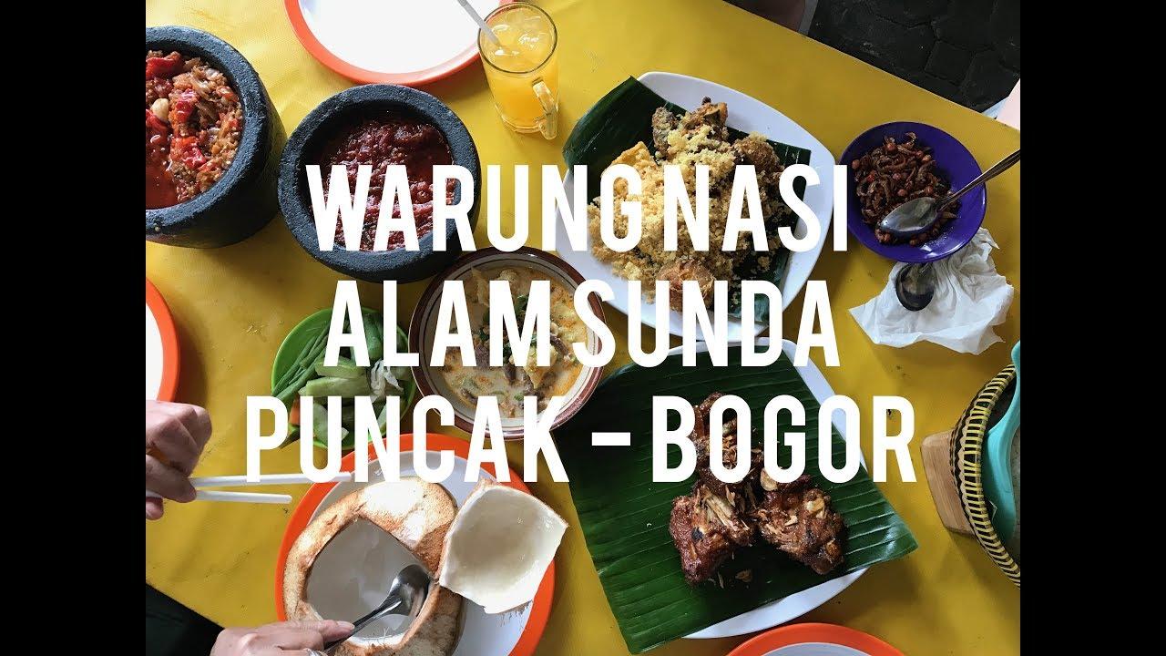 Warung Nasi Alam Sunda Kuliner Di Puncak Youtube