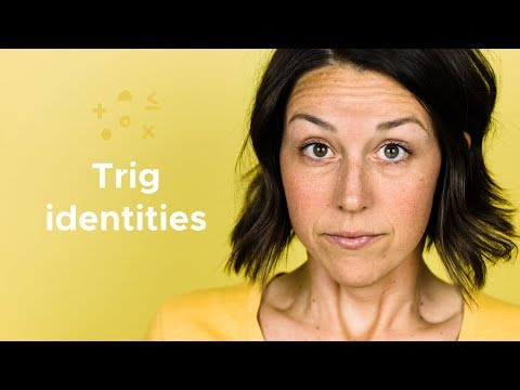 Trig identities - What are they?