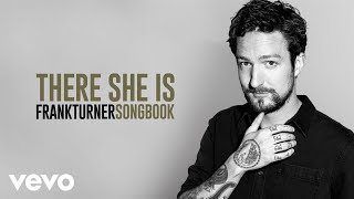 frank turner there she is audio