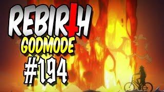 Rebirth (GODMODE) #194 - VERRÜCKTE COMBO!   Let