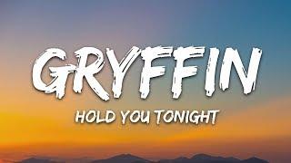 Download lagu Gryffin & Chris Lane - Hold You Tonight (Lyrics)