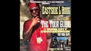 Eastside L Boog - Bring Me Mo Haters