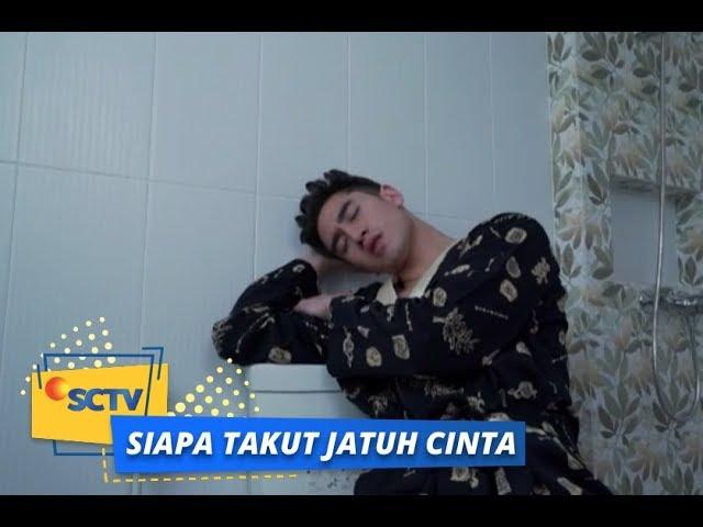 Wadadaw! Vino Kepergok Tidur di Kamar Mandi | Siapa Takut Jatuh Cinta Episode 377