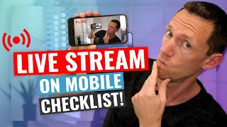 How to Live Stream on Mobile  Step by Step Checklist!