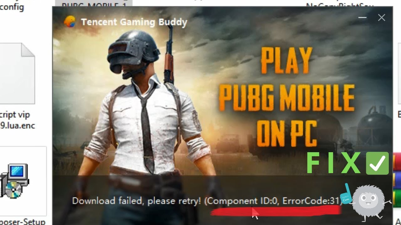 tencent gaming buddy download failed, please retry! (component id:0, error code:31)