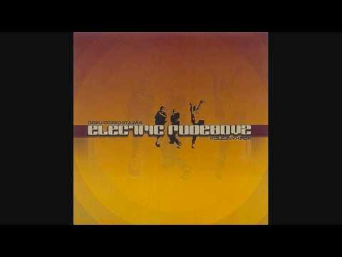 Electric Rudeboyz - Rzeczywistość [HQ]