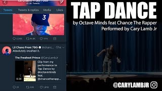Tap Dance by Chance The Rapper (Dance Performance) - Stafaband