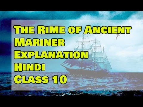 bce829f4b44619 The Rime of the Ancient Mariner Part 1 Class 10 Explanation Hindi ...