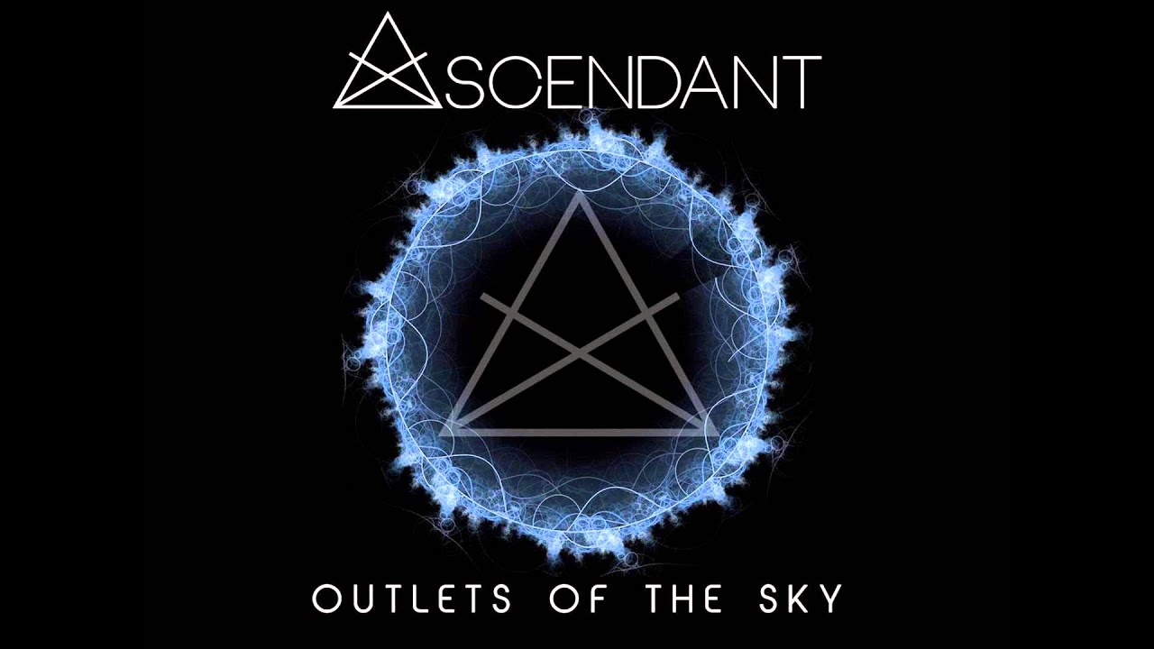 Download Ascendant - Outlets Of The Sky [Full Album]