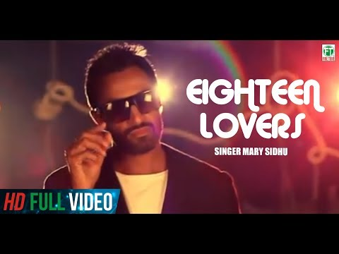 Marry Sidhu Eighteen Lovers Official Full Song Feat KV Singh HD
