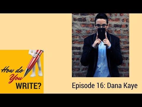 Ep. 016: Dana Kaye