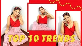 Top 10 Fashion - Top 10 Fashion Trends - Mid 2017!