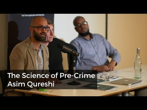 The Science of Pre-Crime | Asim Qureshi