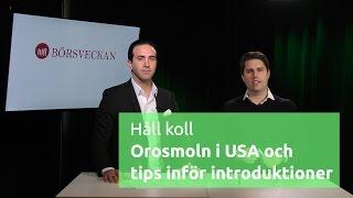 Håll koll - Börsveckan pratar om USA-börsen och tips inför börsnoteringar