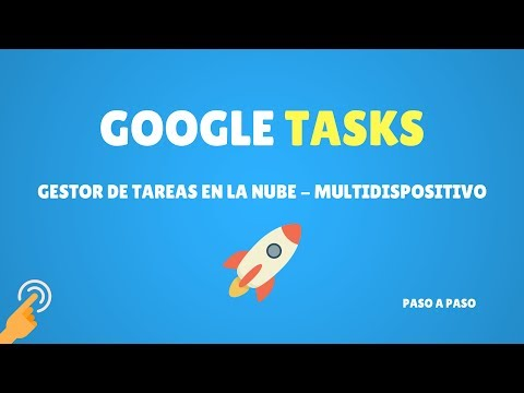 Tutorial Google Tasks - Gestor De Tareas En La Nube