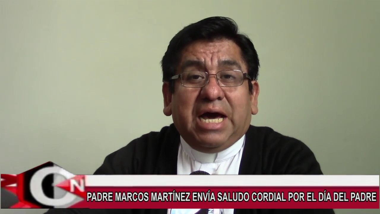 9 PADRE MARCOS SALUDO A PAPA - YouTube