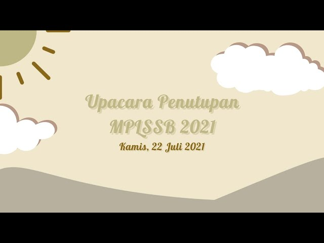 MPLSSB 2021 SMAN 9 TANGERANG - Upacara Pentupan PLSSB SMAN 9 Tangerang Tahun 2021