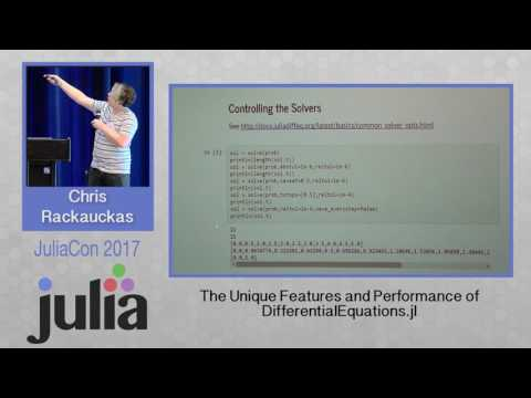 JuliaCon 2017 | The Unique Features and Performance of DifferentialEquations.jl  | Chris Rackauckas