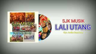 Sjk Musik - Lali Utang