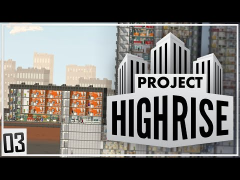Project Highrise | MAGNIFICENT TOWERS | Part 3