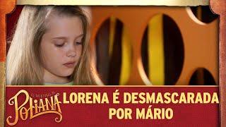 Lorena é desmascarada por Mário | As Aventuras de Poliana