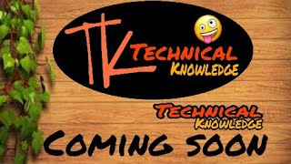My technical knowledge channel is coming soon for u only for technical discussion