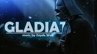 GLADIATOR | Music by Zayde wolf