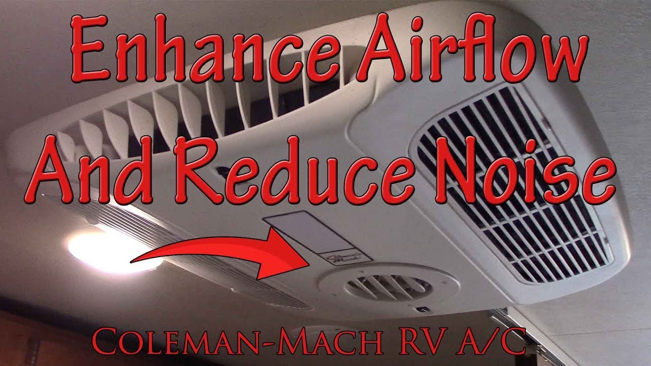Quiet and Enhance Airflow On Your RV A/C - Coleman Mach