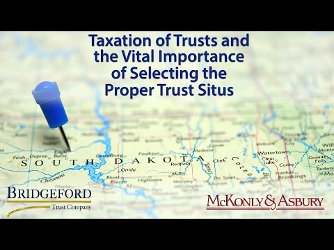 Taxation of Trusts and the Vital Importance of the Proper Trust Situs