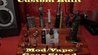 Custom Made Wooden Mod/vape Gear Stand!