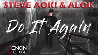 Baixar Steve Aoki & Alok - Do It Again (Engin Ozturk Remix)