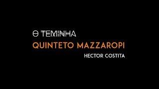 Música: O Teminha (Hector Costita)