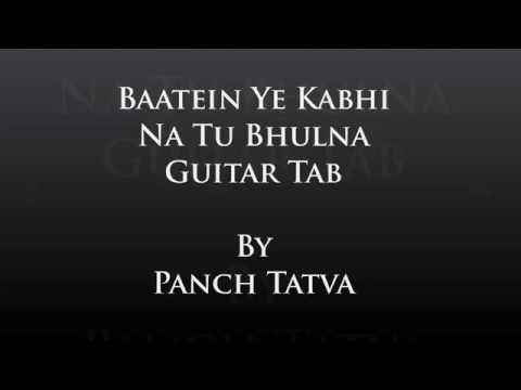 Baatein Ye kabhi Na khamoshiyaan Guitar Tab Learning Amazing