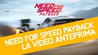 Need For Speed Payback: Anteprima del nuovo racing game di Electronic Arts