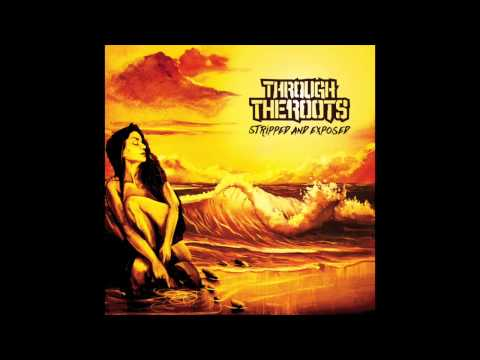 Through The Roots- Bear With Me Ft. Eric Rachmany of Rebelution (Acoustic)
