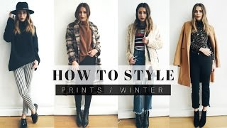 How To Style: Prints For Winter  + LOOK BOOK