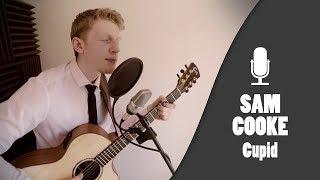 Dan Tanner - Cupid (Simple Sam Cooke Cover)